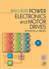 Power Electronics and Motor Drives: Advances and Trends [With CDROM]