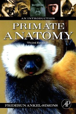 Primate Anatomy: An Introduction - 3rd Edition