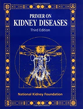 Primer on Kidney Diseases 9780122991004