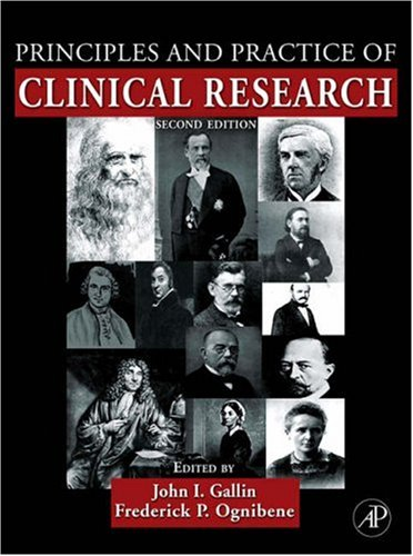 Principles and Practice of Clinical Research 9780123694409