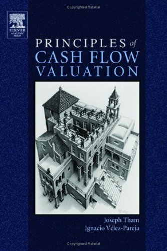 Principles of Cash Flow Valuation: An Integrated Market-Based Approach 9780126860405