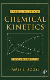 Principles of Chemical Kinetics