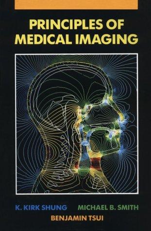 Principles of Medical Imaging 9780126409703