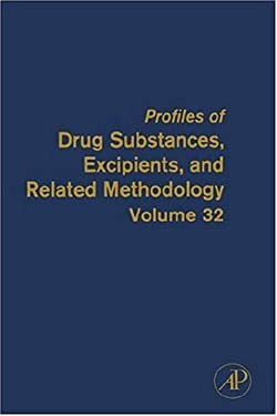 Profiles of Drug Substances, Excipients, and Related Methodology 9780122608322