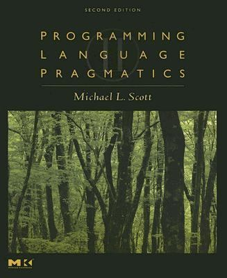 Programming Language Pragmatics [With CDROM] - 2nd Edition