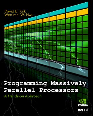 Programming Massively Parallel Processors: A Hands-On Approach 9780123814722