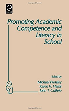 Promoting Academic Competence and Literacy in School: Conference on