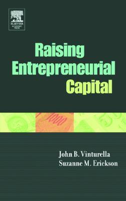 Raising Entrepreneurial Capital 9780127223513