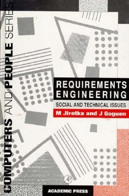 Requirements Engineering: Social and Technical Issues 9780123853356