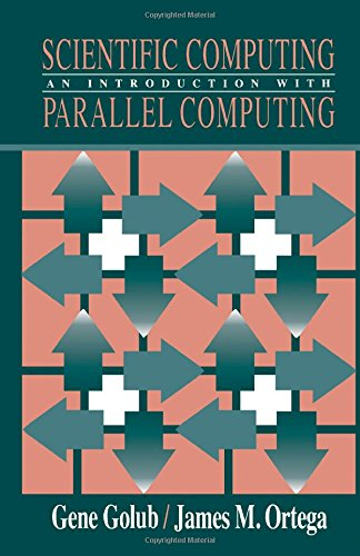 Scientific Computing: An Introduction with Parallel Computing 9780122892530