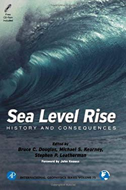 Sea Level Rise: History and Consequences [With CDROM] 9780122213458