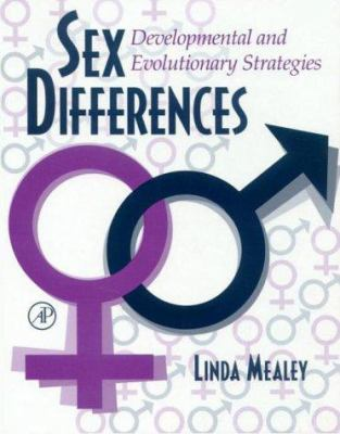 Sex Differences: Developmental and Evolutionary Strategies 9780124874602