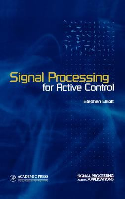 Signal Processing for Active Control 9780122370854