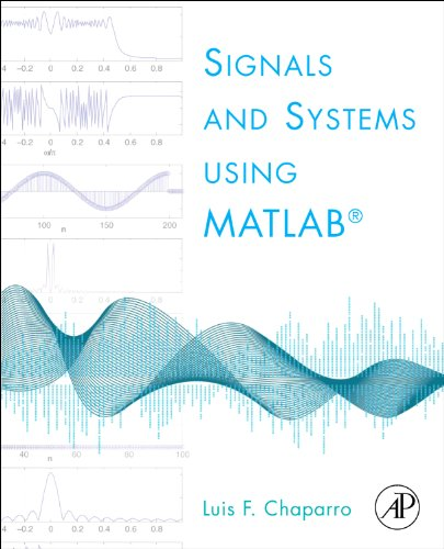 Signals and Systems Using MATLAB 9780123747167