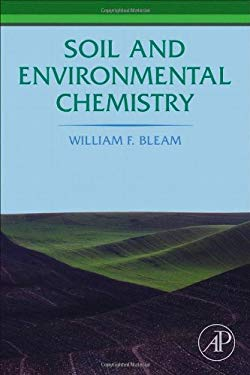 Soil and Environmental Chemistry 9780123849809