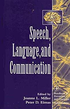 Speech, Language, and Communication 9780124977709
