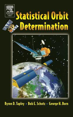 Statistical Orbit Determination 9780126836301