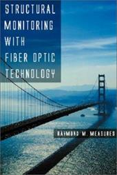 Structural Monitoring with Fiber Optic Technology 333358