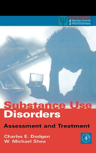 Substance Use Disorders: Assessment and Treatment 9780122191602