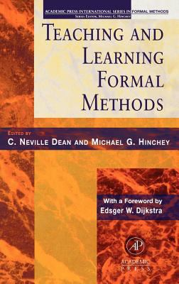 Teaching and Learning Formal Methods 9780123490407