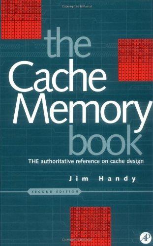 The Cache Memory Book 9780123229809