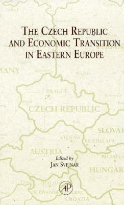 The Czech Republic and Economic Transition in Eastern Europe 9780126781809
