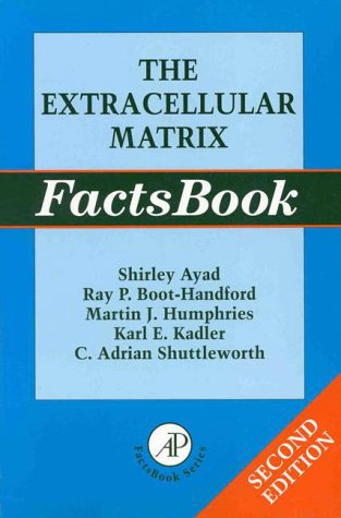 The Extracellular Matrix Factsbook - 2nd Edition