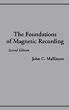 The Foundations of Magnetic Recording 2e 9780124666269
