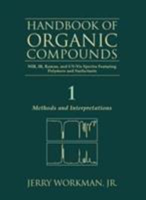 The Handbook of Organic Compounds, Three-Volume Set: NIR, IR, R, and UV-VIS Spectra Featuring Polymers and Surfactants