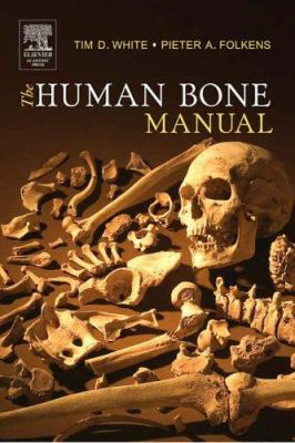 The Human Bone Manual 9780120884674