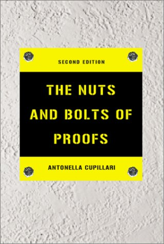 The Nuts and Bolts of Proofs 9780121994518