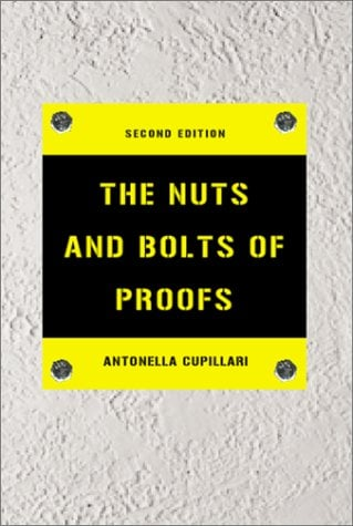 The Nuts and Bolts of Proofs - 2nd Edition