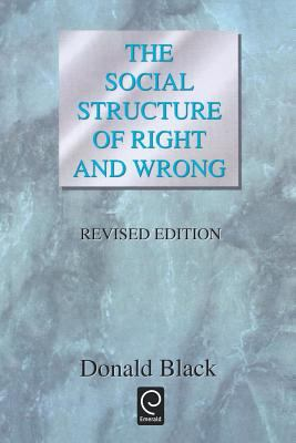 The Social Structure of Right and Wrong, Revised Edition 9780121028039