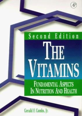 The Vitamins: Fundamental Aspects in Nutrition and Health 9780121834920
