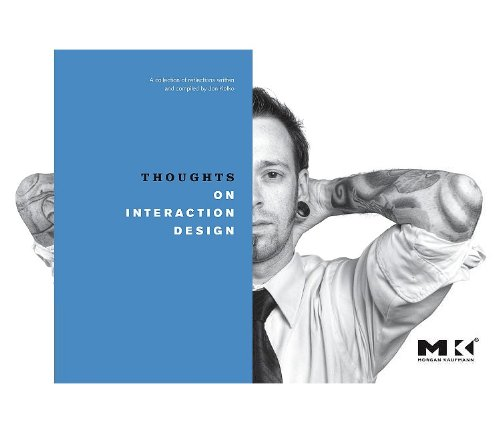 Thoughts on Interaction Design 9780123786241