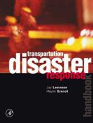 Transportation Disaster Response Handbook 9780124454866