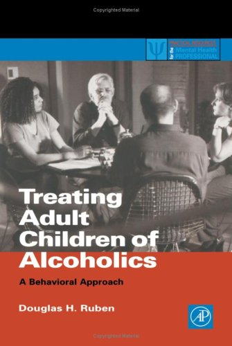 Treating Adult Children of Alcoholics: A Behavioral Approach 9780126011302