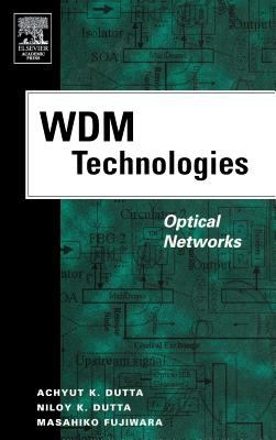 WDM Technologies: Optical Networks 9780122252631