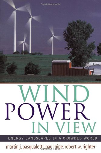 Wind Power in View: Energy Landscapes in a Crowded World 9780125463348