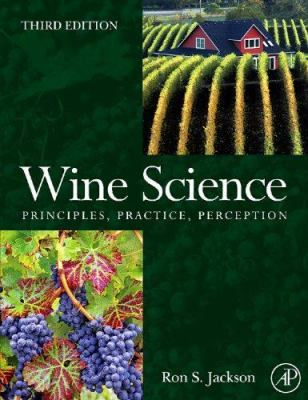 Wine Science: Principles and Applications 9780123736468
