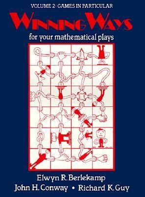 Winning Ways: For Your Mathematical Plays 9780120911028