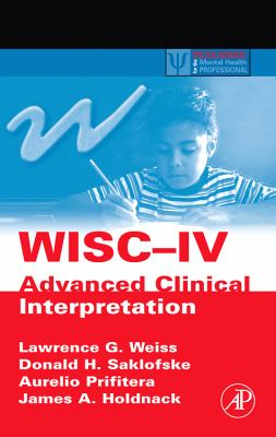 Wisc-IV Advanced Clinical Interpretation 9780120887637