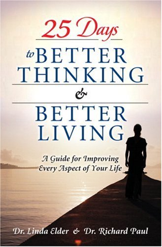25 Days to Better Thinking & Better Living: A Guide for Improving Every Aspect of Your Life 9780131738591