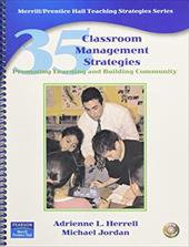 35 Classroom Management Strategies: Promoting Learning and Building Community [With DVD]