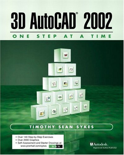 3D AutoCAD 2002 - One Step at a Time 9780130081568