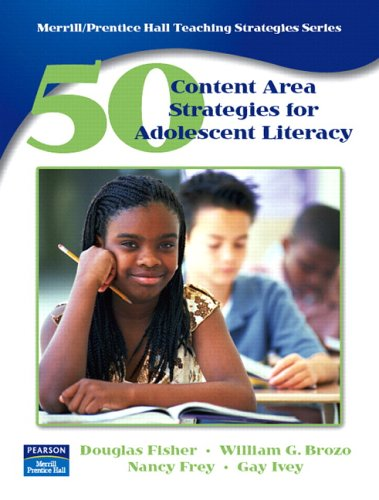 50 Content Area Strategies for Adolescent Literacy 9780131745445