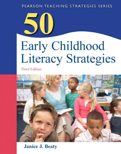 50 Early Childhood Literacy Strategies 9780132690072