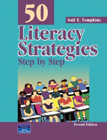 50 Literacy Strategies: Step by Step 9780131121881