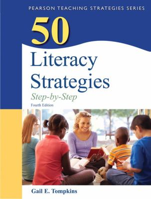 50 Literacy Strategies: Step by Step - 4th Edition