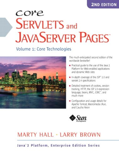 Core Servlets and JavaServer Pages: Volume I: Core Technologies 9780130092298